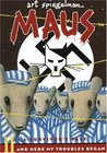 Maus II: A Survivor's Tale: And Here My Troubles Began (Maus, #2)