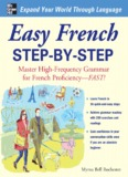 Easy French Step-by-step : Master High-frequency Grammar for