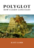 Polyglot: How I Learn Languages - TESL-EJ