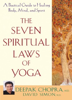 The Seven Spiritual Laws of Yoga: A Practical Guide to Healing
