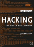 Hacking: The Art of Exploitation, 2nd Edition - Rogunix