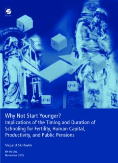 Why Not Start Younger?