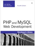 PHP and MySQL® Web Development, Fourth Edition