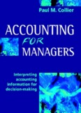 Accounting for Managers: Interpreting accounting information for decision-making