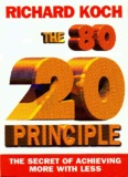 The 80/20 Principle: The Secret of Achieving More with Less