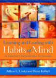 Learning & Leading With Habits of Mind