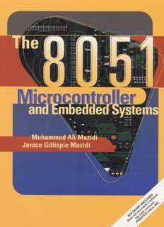 The 8051 Microcontroller And Embedded