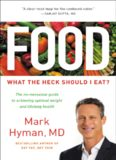 Food: What the Heck Should I Eat?