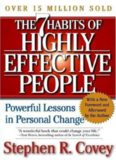 Seven habits of highly effective people - Stephen R Covey