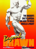 Beyond Brawn - IronMag™ Bodybuilding & Fitness Portal