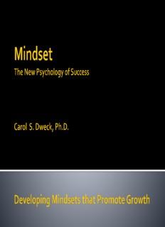 Mindset The New Psychology Of Success Carol Dweck PhD Developing Mindsets That
