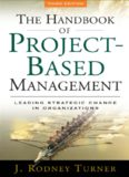 Handbook of Project-based Management : Leading Strategic Change in Organizations