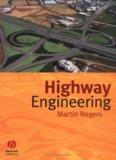 HIGHWAY ENGINEERING Martin Rogers