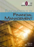 Fundamentals of Financial Management, Concise Edition, 8th ed.