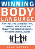 Winning Body Language: Control the Conversation, Command