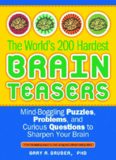 World's 200 Hardest Brain Teasers