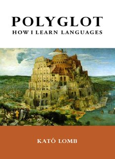 Polyglot: How I Learn Languages