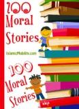 100 Moral Stories.pdf - Islamic Mobility