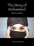 Story of Mohammed - Islam Unveiled