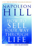 How To Sell Your Way Through Life.