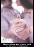 Falling In Love: Why We Choose The Lovers We Choose - Free Space Chat