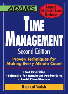 Time Management Proven Techniques for Making Every Minute Count