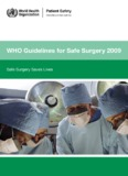 WHO Guidelines for Safe Surgery 2009 - libdoc.who.int - World
