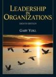 Leadership in Organizations by Gary Yukl