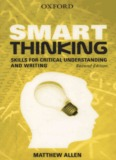 Smart Thinking: Skills for Critical Understanding and Writing