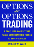 Robert Ward - Options And Options Trading A - Trading Software