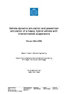 Vehicle dynamic simulation and powertrain simulation of a heavy