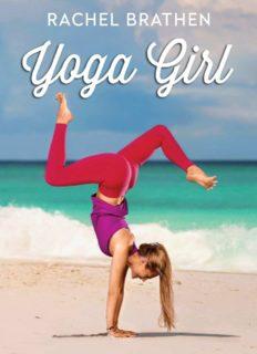 Yoga Girl by Rachel Brathen