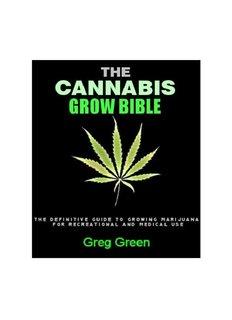 Horticulture pdf indoor/outdoor growers bible medical marijuana the