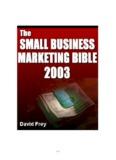 David Frey - The Small Business Marketing Bible