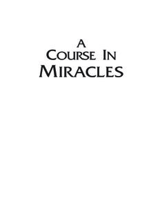 A COURSE IN MIRACLES: Foundation For Inner Peace