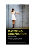 Mastering Composition in Digital Photography