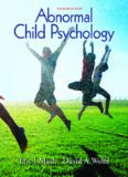 Abnormal Child Psychology, 4th ed.