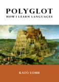 Polyglot: How I Learn Languages, Second Edition - TESL-EJ