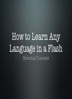 How to Learn Any Language in a Flash - Frederic Patenaude