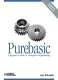 PureBasic - A Beginner's Guide To Computer Programming