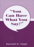 You Can Have What You Say