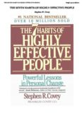 The 7 habits of highly effective people New