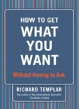 How to Get What You Want: Without Having to Ask
