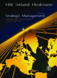 Strategic Management: Competitiveness and Globalization, 7th ed.
