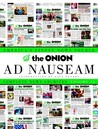 The Onion Ad Nauseam: Complete News Archives, Volume 13