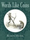 Words Like Coins