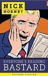 Everyone's Reading Bastard