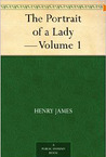 The Portrait of a Lady, Volume 1