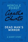 Dead Man's Mirror: A Short Story (Hercule Poirot)