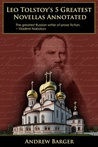 Leo Tolstoy's 5 Greatest Novellas Annotated